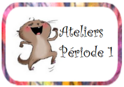 Ateliers CP - Période 1