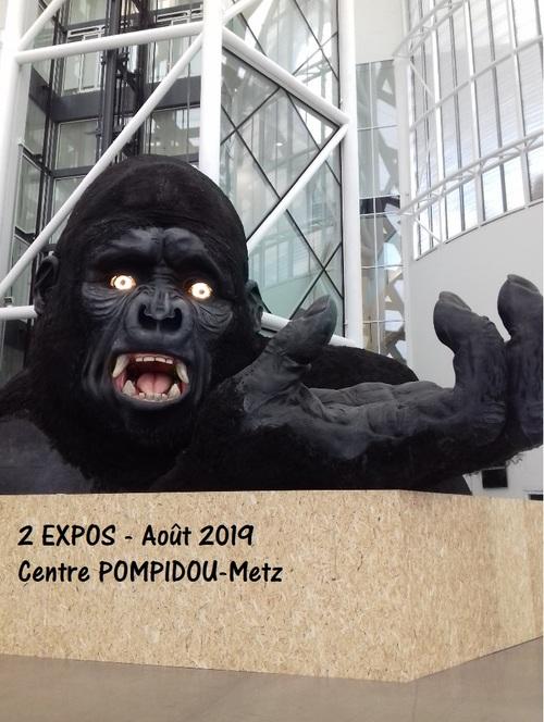 CENTRE POMPIDOU METZ - expos 08/2019