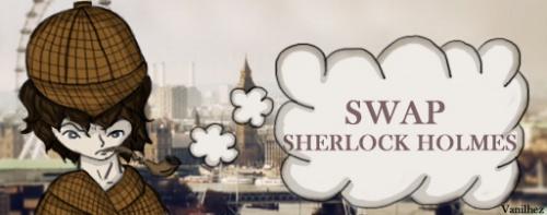 Swap Sherlock Holmes