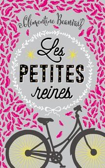 Chronique Livresque sur Les petites reines de Clémentine Beauvais par Charlotte
