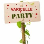 Varicelle party....