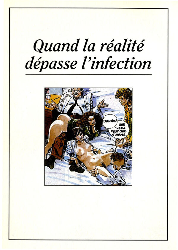 La réalité dépasse l'infection