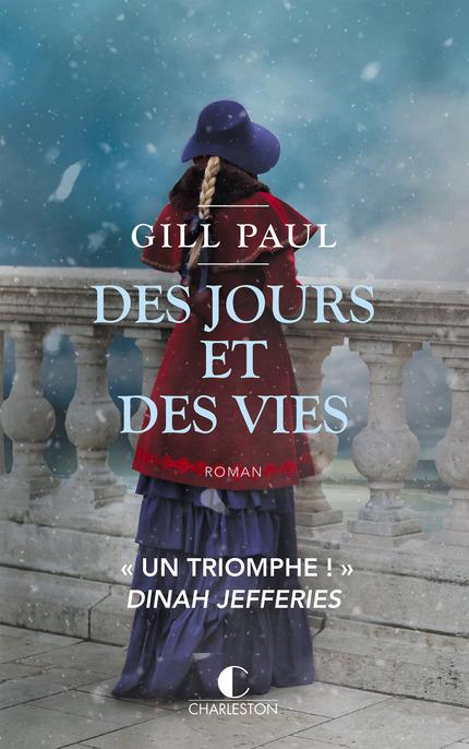 Des jours et des vies - Gill Paul