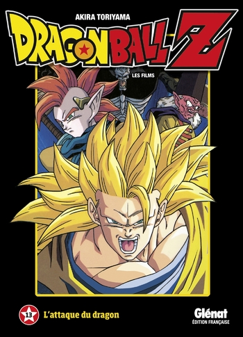 Dragon Ball Z - Film 13 L'attaque du dragon - Akira Toriyama