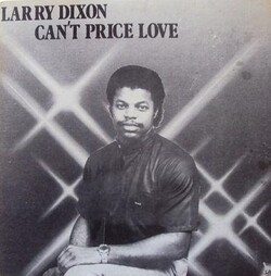 Larry Dixon - Can't Price Love - Complete LP