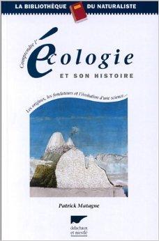 Livre - Comprendre l'écologie et son histoire