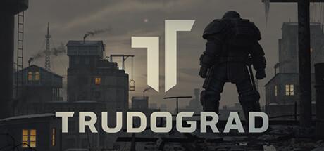 SORTIE : Trudograd