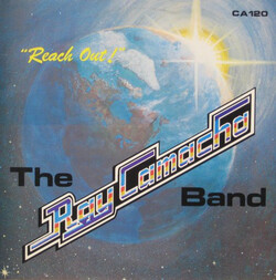 The Ray Camacho Band - Reach Out - Complete LP