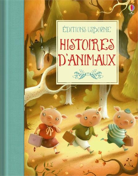 """""""Histoires d'animaux"""" des éditions Usborne"""