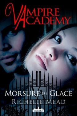 """Vampire Academy"" T.2 de Richelle Mead"