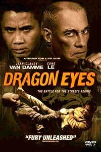 Dragon Eyes : Ryan Hong débarque dans le quartier de St Jude, gangréné par la violence extrême et omniprésente. En effet, les gangs de Dash et d'Antoine s'affrontent ici depuis des années et veulent tous les deux récupérer à leur solde le nouveau venu. Celui-ci refuse ce qui provoque d'importantes confrontations. De plus, monsieur V, le véreux chef de la police de la ville, décide de venir s'en mêler et d'en découdre avec Ryan. ...-----... Origine : Américain  Réalisation : John Hyams  Durée : 1h 31min  Acteur(s) : Cung Le,Jean-Claude Van Damme,Peter Weller  Genre : Action,Thriller,Drame  Date de sortie : 28 mai 2016  Année de production : 2012