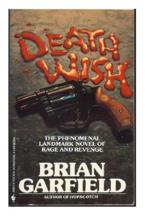 Death Wish : de la polémique au culte.(1)