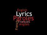 Lyrics - Paroles