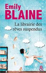 Chronique La librairie des rêves suspendus d'Emily Blaine
