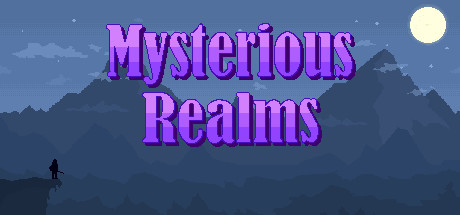 Sortie : Mysterious Realms---