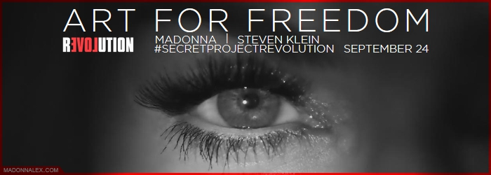 Madonna - ArtForFreedom - Revolution Of Love - SecretProject