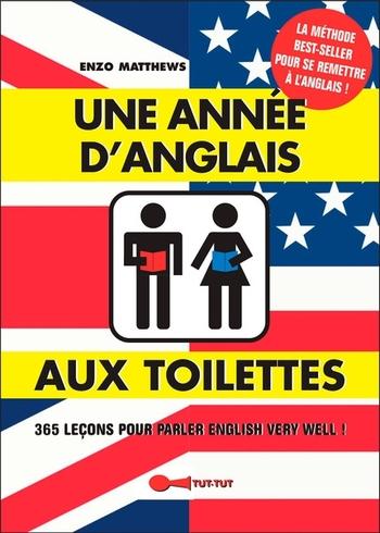 Une année d'anglais aux toilettes - Enzo Matthews