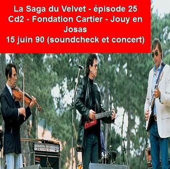 La Saga du Velvet: épisode 25: Fondation Cartier - Jouy en Josas - 15 Juin 1990