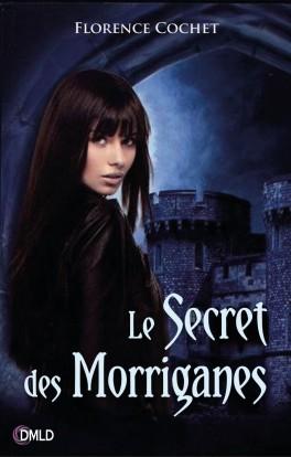 Couverture du livre : Le Secret des Morriganes
