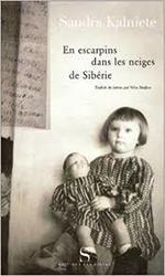 Sandra Kalniete, En escarpins dans les neiges de Sibérie, Editions des Syrtes