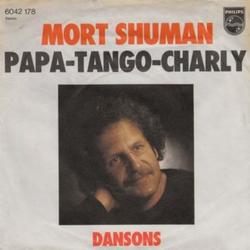 Mort Shuman - Papa Tango Charlie