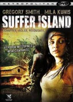 * Suffer island