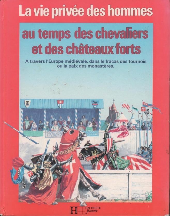 Au temps des chevaliers et des châteaux-forts (1250-1350)