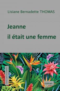 Jeanne Il était une femme LC