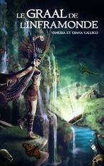 Le graal de l'inframonde, tome 2 (Vanessa et Diana Callico)