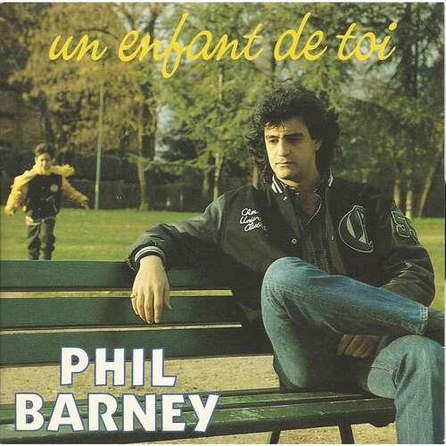 Phil Barney - Un Enfant De Toi (1987)