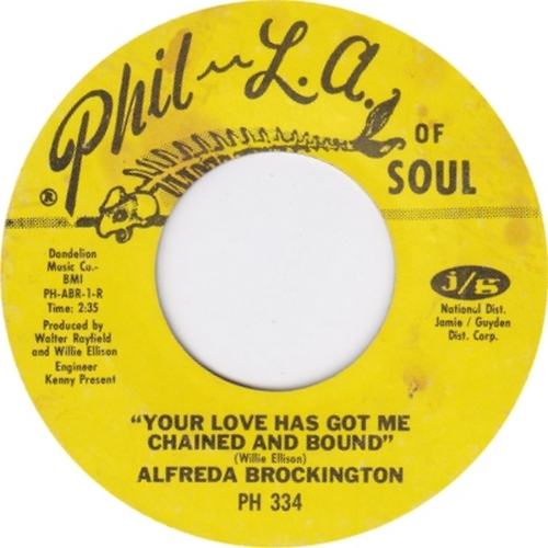 Alfreda Brockington : Your Love Has Got Me Chained And Bound