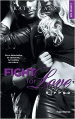 Chronique Fight For Love tome 5 de Katy Evans