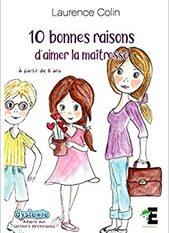 10 bonnes raisons d'aimer la maîtresse