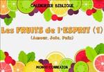 Calendrier Biblique - Les Fruits de l'Esprit (2)