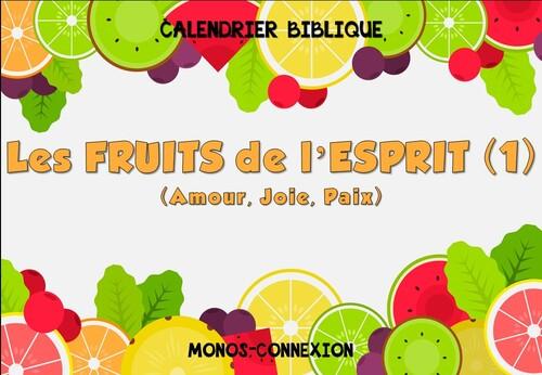 Calendrier Biblique - Les Fruits de l'Esprit (1)