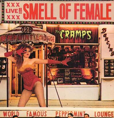 Mémoire de vinyl: The Cramps - Smell of Female (1983)