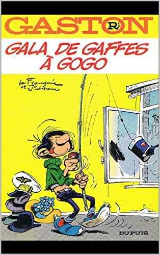 Gala de gaffes à gogo  -  Franquin  -  Jidéhem