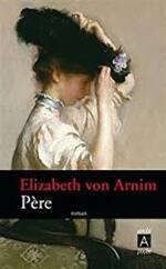 Elizabeth von Arnim, Père, Archipoche