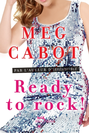 Ready to rock ! - Meg Cabot