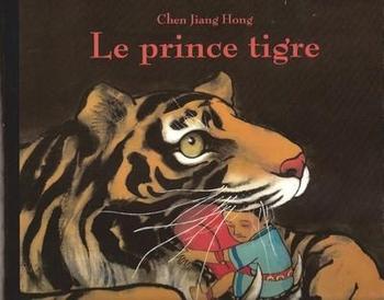 Le prince tigre - Chen Jian Hong