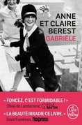 Gabriële ; Anne et Claire Berest