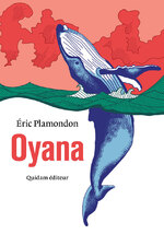 Oyana, Eric PLAMONDON