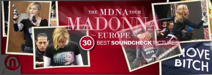 MDNA Tour 30 Europe SoundcheckBest Pictures