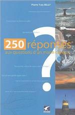 Livre; 250 réponses aux questions du marin curieux
