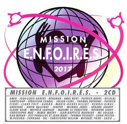 Les Enfoirés 2017 : Mission E.N.F.O.I.R.E.S