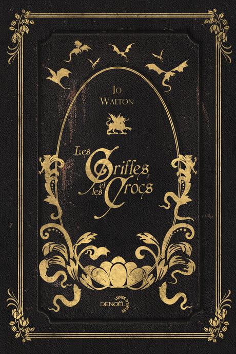 La couverture de Les Griffes et les crocs de Jo Walton