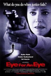 1996 -Eye for an Eye (Au-delà des lois)