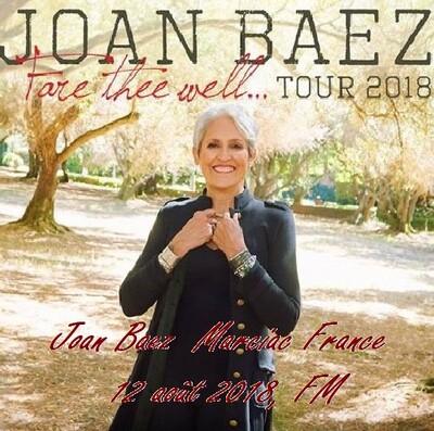 En vrac comme ça...suite: Joan Baez - Marciac France - 12 août 2018 FM