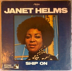 Janet Helms - Ship On - Complete LP