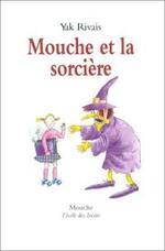 Chronique du roman jeunesse {Mouche et la sorcière}